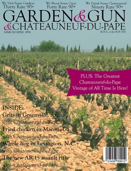 Garden & Gun & Chateauneuf-du-Pape